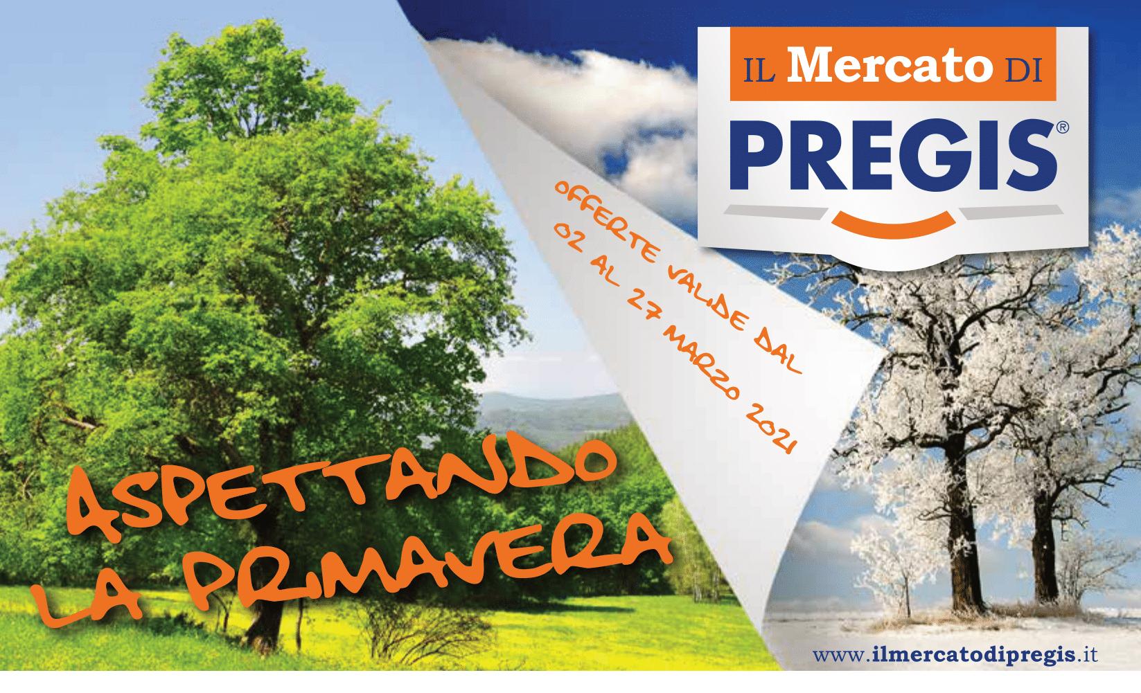 Volantino IL MERCATO DI PREGIS_valido dal 02 al 27.03.2021_cop-1